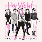 Hey Violet – November 2017 Featured Artist