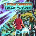 I Fight Dragons – January 2015 Featured Artist