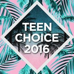 Teen Choice Awards – Then and NOW!
